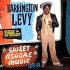  Barrington Levy - Reggae Anthology: Sweet Reggae Music 2CD