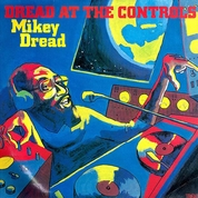 Mikey Dread ‎– Dread At The Controls
