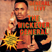 General Levy – The Wickeder General