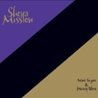 Sheya Mission - Nine Signs &amp; Heavy Bliss