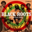 Black Roots - The Reggae Singles Anthology (CD + DVD)