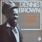 Dennis Brown – Yesterday Today And Tomorrow