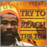 Admiral Tibbet - Try To Reach The Top