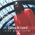 Glen Washington - Wanna Be Loved