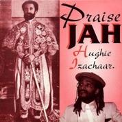 Hughie Izachaar - Praise Jah