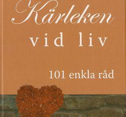 Att hlla krleken vid liv - 101 enkla rd
