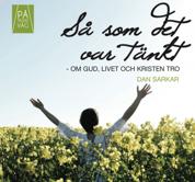 SOM DET VAR TÄNKT - CD - DVD MED DAN SARKAR