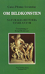 Naturalis Historiae XXXIII-XXXVII.