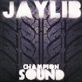 Jaylib-Champion Sound / STONES THROW
