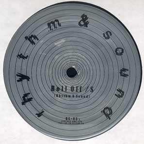 Rhythm & Sound-Roll Off / Rhythm & Sound