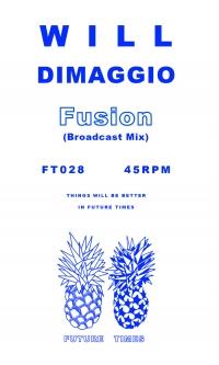 Will Dimaggio-Fusion (Broadcast Mix)Future Times