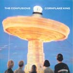 THE CONFUSIONS - Cornflake King/Pearl in a shell (vinylsingel)