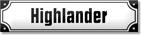 Higlander- Tilaus