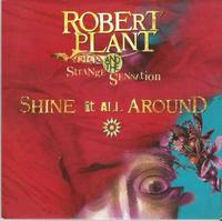"""LED ZEPPELIN - PLANT, ROBERT - Shine It All Around / 7"""" PS 2005"""