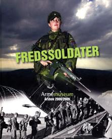 Fredssoldater  - Armemuseums årsbok 2008/2009