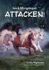 Isa & Minigänget - Attacken