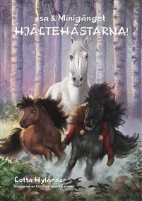Isa & Minigänget - Hjältehästarna