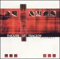 Theatre of Tragedy - Assembly [Digi-CD]