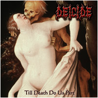 Deicide - Till Death Do Us Part (Ltd. med patch) [CD]