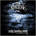 Ancient - Eerily Howling Winds - The Antediluvian Tapes [CD]