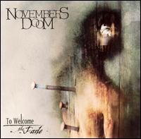 Novembers Doom - To Welcome the Fade [2-CD]