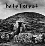 Hate Forest - Dead But Dreaming [CD]