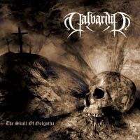 Calvarium - The Skull of Golgotha [CD]