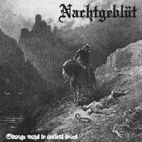 Nachtgeblüt - Strange Ways to Ancient Times [CD]