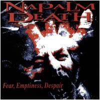 Napalm Death - Fear, Emptiness, Despair [CD]