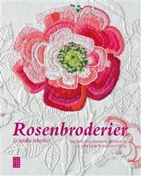 Rosenbroderier & andra tekniker