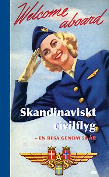Skandinaviskt civilflyg - En resa genom 50 år