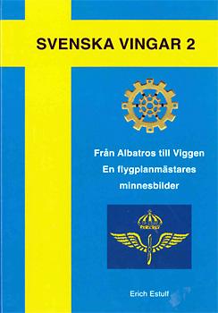 Svenska vingar 2 - Från Albatros till Viggen