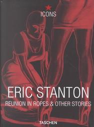 Eric Stanton - Reunion in Ropes & Other Stories (TASCHEN Icons Series)