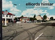Elliords himlar - En vykortsresa genom folkhemmet