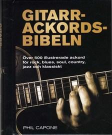 Gitarrackordsbibeln - Över 500 illustrerade ackord för rock, blues, soul, country, jazz och klassiskt