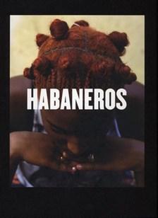 Habaneros - Möten i Havanna