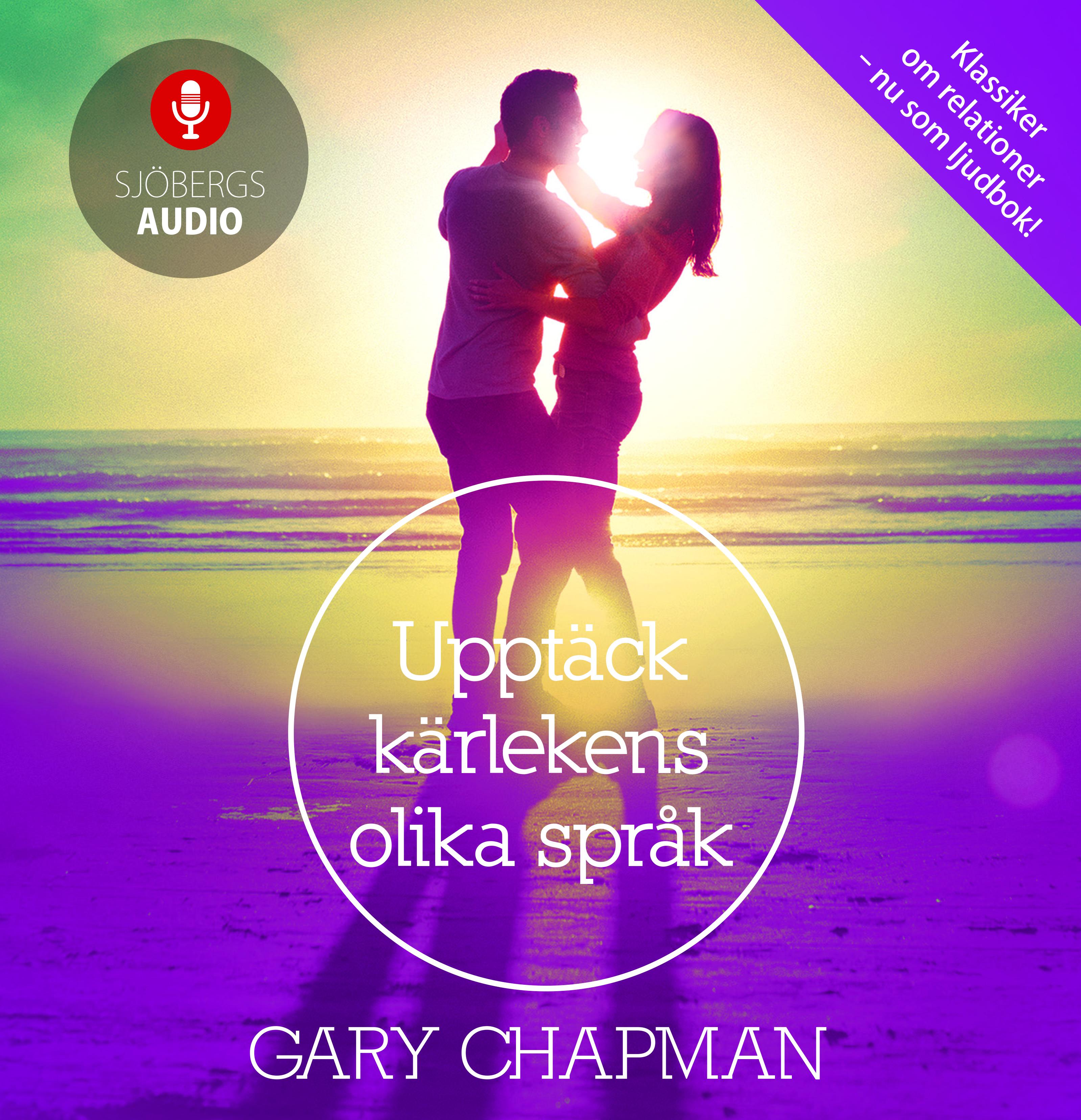 Ljudbok Upptäck kärlekens olika språk av Gary Chapman