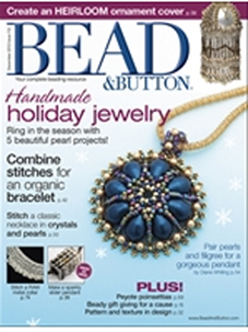 Bead and Button, december.