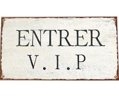 ENTRER VIP plåtskylt shabby chic lantlig stil