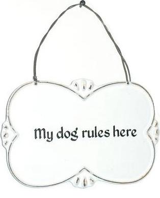 Plåt skylt My dog rules here