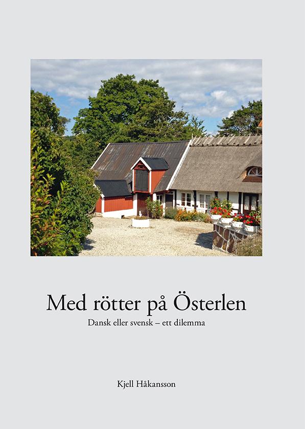 Med rötter på Österlen av Kjell Håkansson
