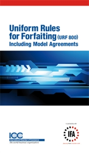 Uniform Rules for Forfaiting Including Model Agreements