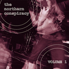 The Northern Conspiracy - Volume 1 - CD
