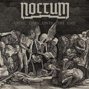 Noctum - Until Then Until The End - 7