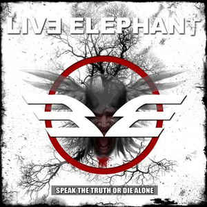 Live Elephant - Speak The Truth Or Die Alone - LP