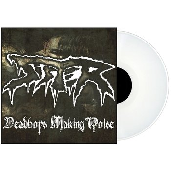 SISTER - DEADBOYS MAKING NOISE, LIMITED VINYL RELEASE (WHITE)