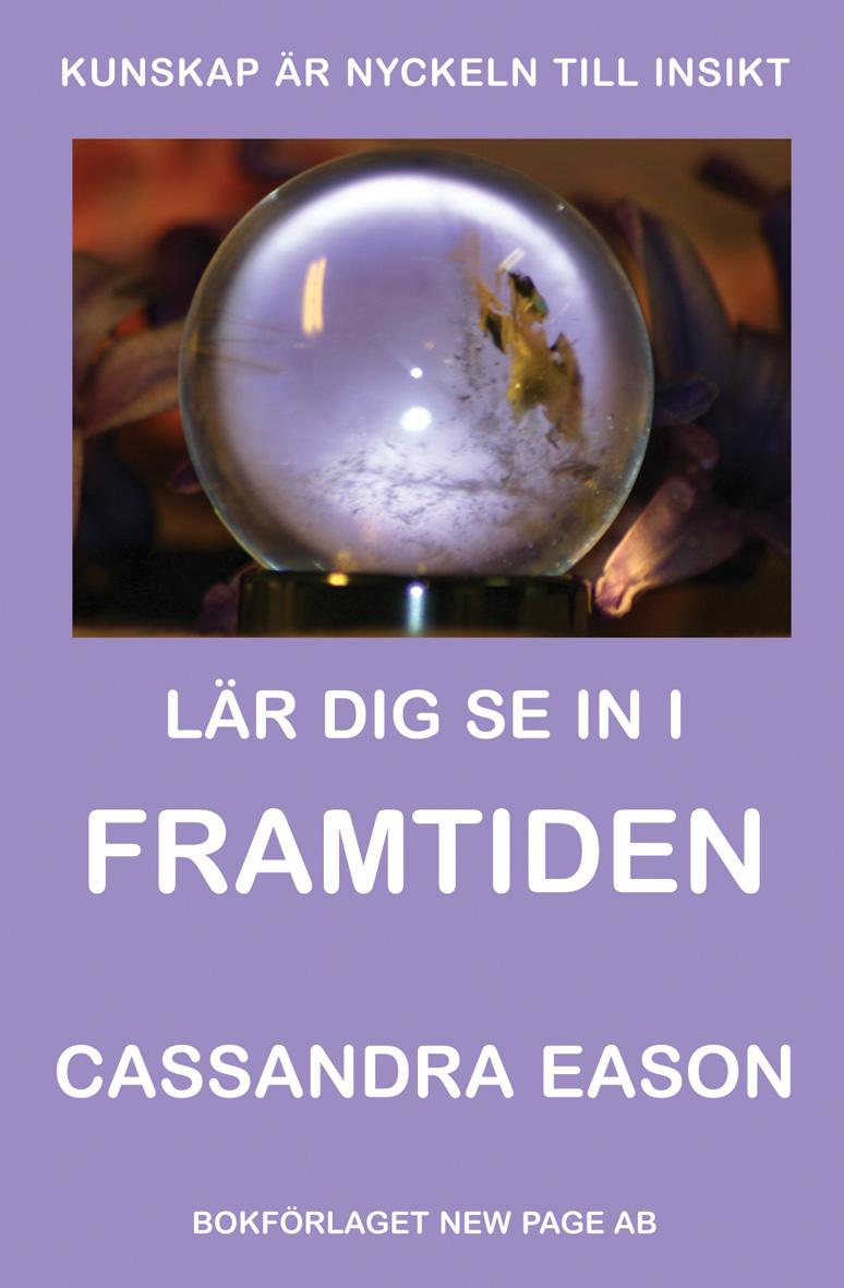 Lär dig se in i framtiden av Cassandra Eason