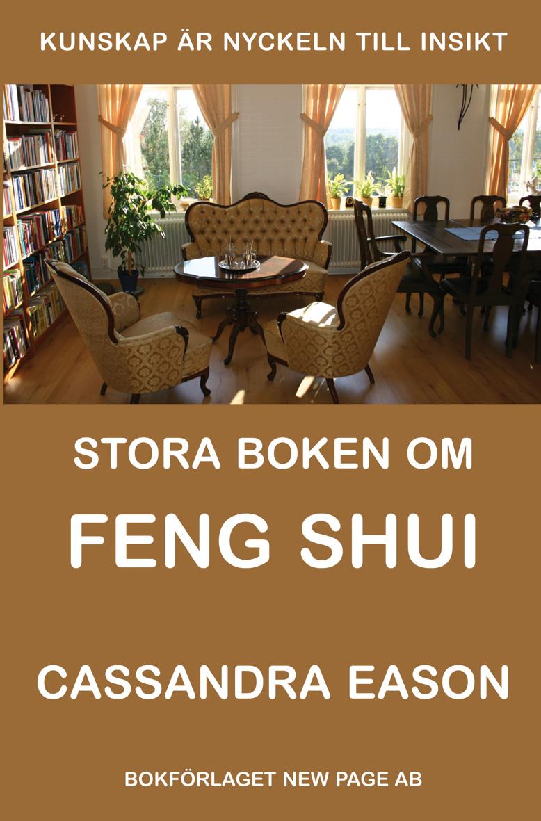Stora boken om Feng Shui av Cassandra Eason