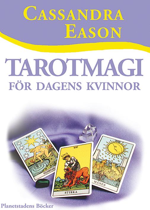 Tarotmagi för dagens kvinnor av Cassandra Eason