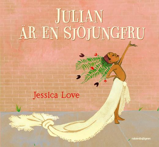 Julian är en sjöjungfru av Jessica Love